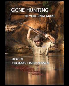 Gone Hunting - de vilde unge mænd