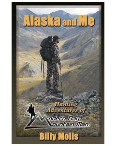 Alaska and me - Billy Molls