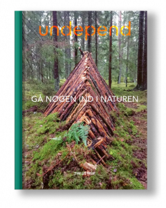Undepend - Gå Nøgen Ind I Naturen