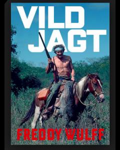 Vild Jagt - Freddy Wulff
