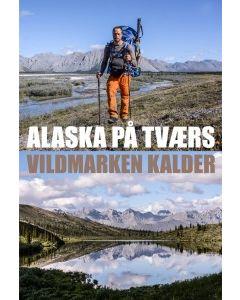 Alaska på tværs - Erik B. Jørgensen